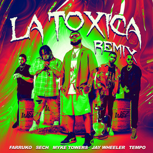 La Tóxica (feat. Jay Wheeler & Tempo) [Remix]