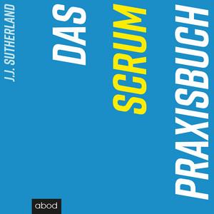 Das Scrum-Praxisbuch Audiobook