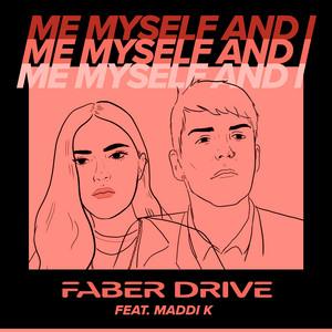 Me Myself and I (feat. Maddi K)