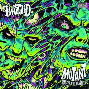 Mutant Remixed & Remastered