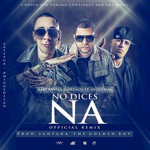 No Dices Na (Remix)