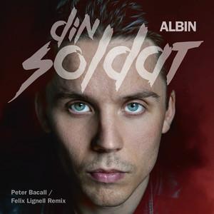 Din soldat (Peter Bacall / Felix Lignell Remix)