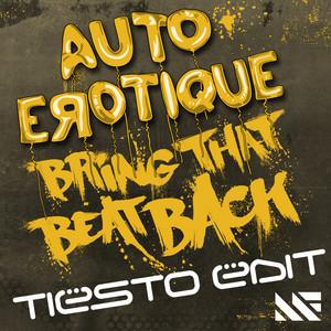 Bring That Beat Back (Tiësto Edit)