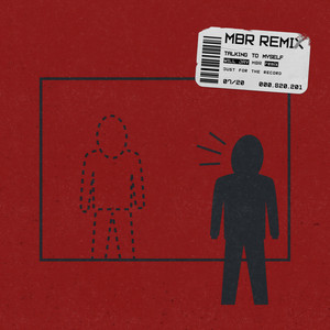 Talking to Myself (MBR Remix)