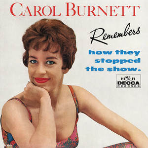 Carol Burnett Remembers How They Stopped The Show