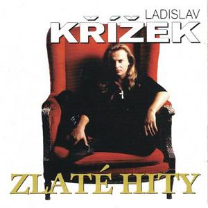 Ladislav Křížek - Zlaté Hity