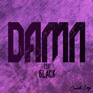 Damn (feat. 6lack)