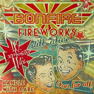 Fireworks... Still Alive!!! (16 Explosive Hits) [Live] album