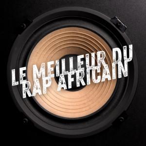 Le meilleur du rap africain