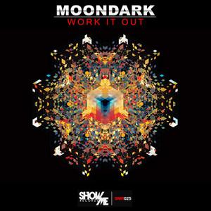 Work It Out - Original Mix by MoonDark