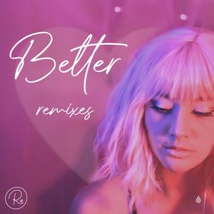 Better (Remixes) album cover