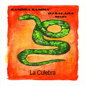 La Culebra (Remix)