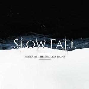 Beneath the Endless Rains