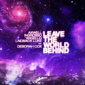 Swedish House Mafia, Laidback Luke – Leave The World Behind (Acapella)