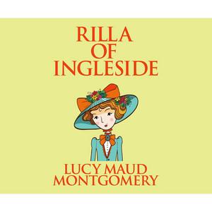 Rilla of Ingleside - Anne Shirley 8 (Unabridged) Audiobook
