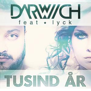 Darwich feat. Lyck - Tusind år
