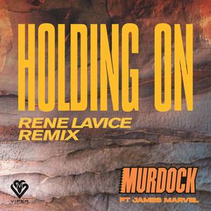 Holding On (Rene LaVice Remix)