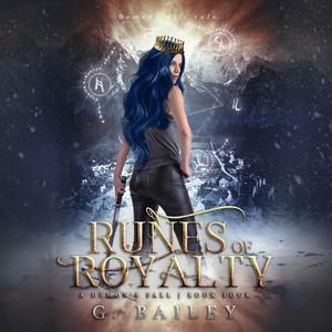 Runes of Royalty - A Reverse Harem Urban Fantasy - A Demon's Fall, Book 4 (Unabridged)