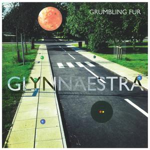 Grumbling Fur  Glynnaestra :Replay
