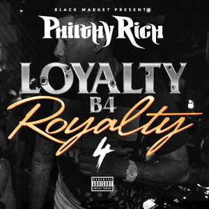 Loyalty B4 Royalty, 4
