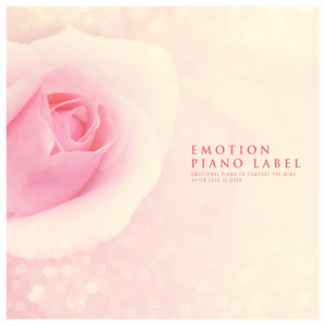 Emotional Piano To Comfort The Mind After Love Is Over