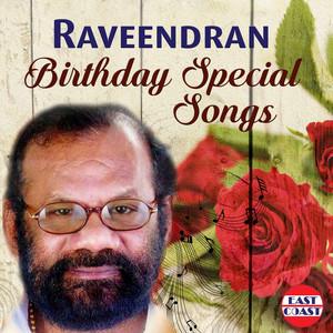 Raveendran Birthday Special Songs