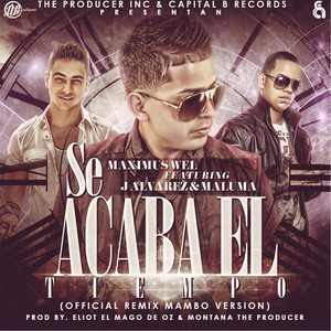 Se Acaba el Tiempo (Official Mambo Remix) [feat. Maluma & J Alvarez]
