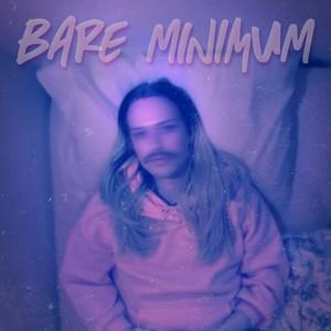 Bare Minimum