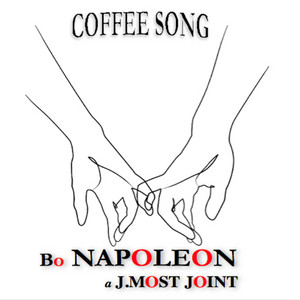 Coffee Song (a J.MOST Joint)