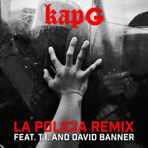 La Policia (feat. T.I. and David Banner)