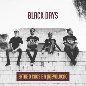 Entre o Caos e a (R)Evolução by Black Days