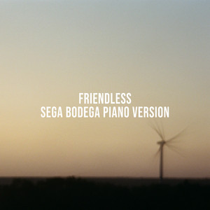 Friendless (Sega Bodega Piano Version)