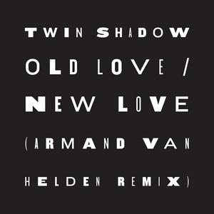 Old Love / New Love (feat. D'Angelo Lacy) [Armand Van Helden Remix]