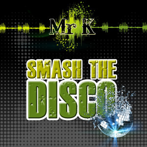Smash The Disco