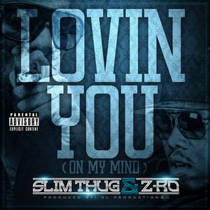 Lovin You (On My Mind) - Single