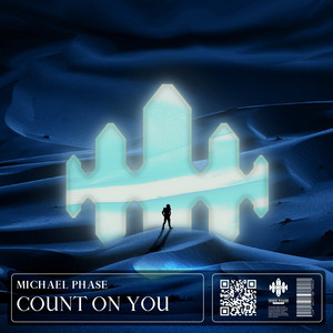 Michael Phase – Count On You (Studio Acapella)
