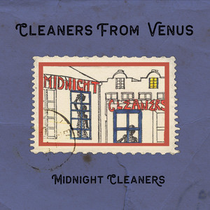 The Cleaners From Venus  Midnight Cleaners :Replay