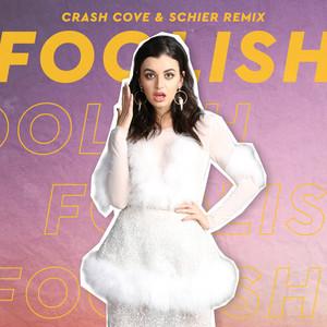 Foolish (Crash Cove & Schier Remix)