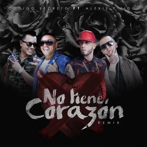 No Tiene Corazón (Remix)