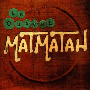 La Ouache - Matmatah