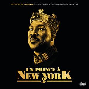 Rhythms of Zamunda (Music Inspired Un Principe A New York 2) [Inspired By Soundtrack]