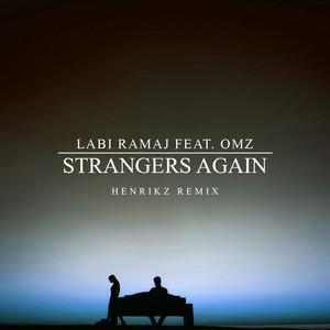 Strangers Again [henrikz Remix]