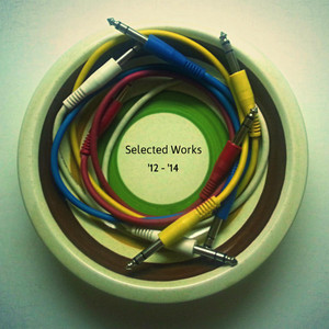 Selected Works '12 / '14