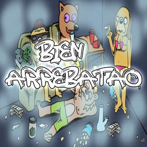 Bien Arrebatao (Remix)