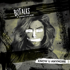 Know U Anymore (feat. Sarah Hyland) [Radio Edit]