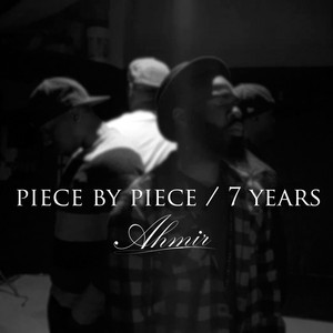 Piece by Piece / 7 Years