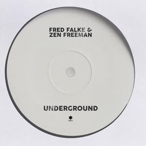 Fred Falke & Zen Freeman – Underground