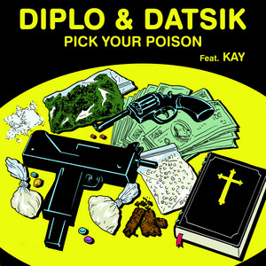 Datsik - Pick Your Poison feat. Kay