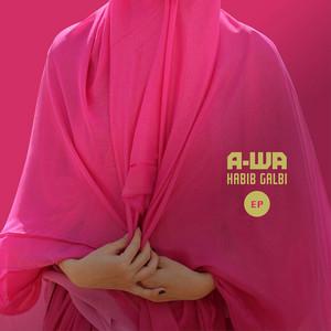 A-Wa - Habib Galbi