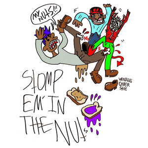 STOMP EM IN THE NUTS